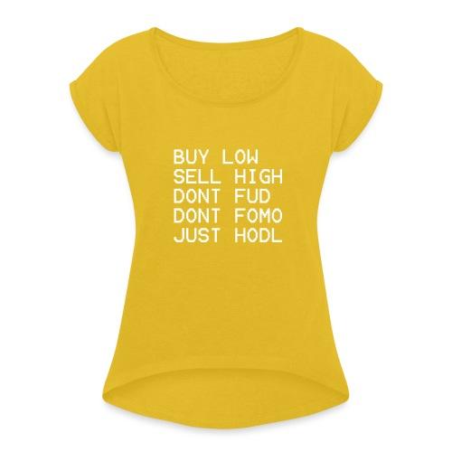 juste Hodl - T-shirt à manches retroussées Femme