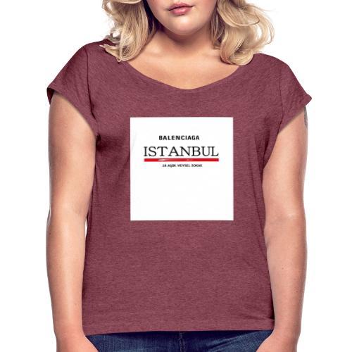 Balenciagga ISTANBUL - Frauen T-Shirt mit gerollten Ärmeln