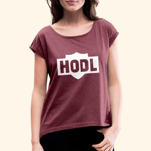 HODL TO THE MOON - Naisten T-paita, jossa rullatut hihat