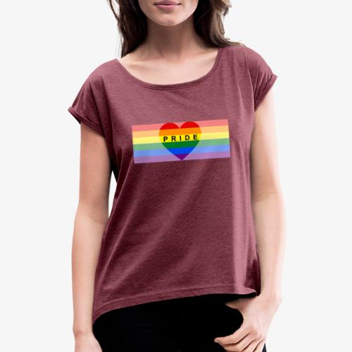pride - Women's T-Shirt with rolled up sleeves