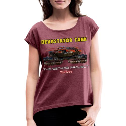 Devastator Tank by Sethioz - Women's T-Shirt with rolled up sleeves