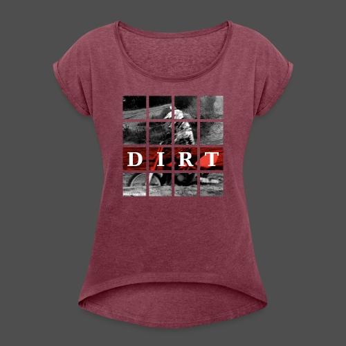 Dirt RD 19 - Koszulka damska z lekko podwiniętymi rękawami