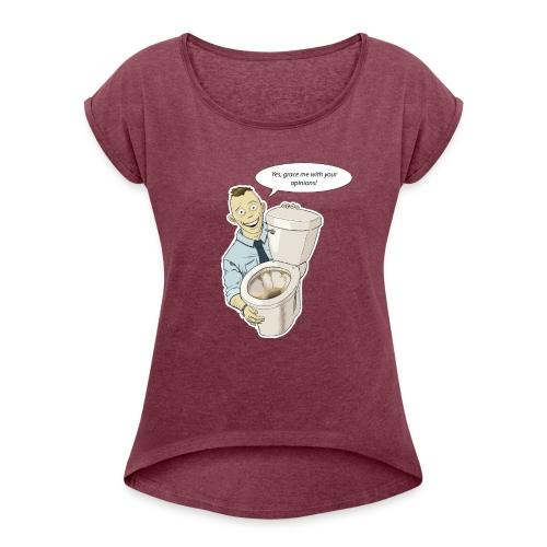 Keep Clean - Naisten T-paita, jossa rullatut hihat