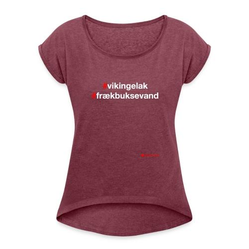 Hashtag - Dame T-shirt med rulleærmer
