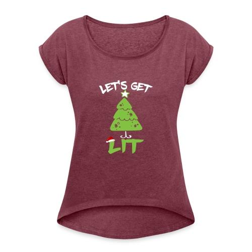 Let's Get Lit T-shirt - Funny Christmas Shirt - Camiseta con manga enrollada mujer