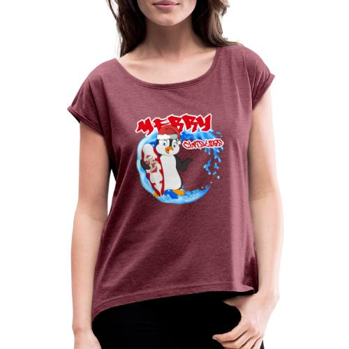 Pinguin Weihnachten - Frauen T-Shirt mit gerollten Ärmeln