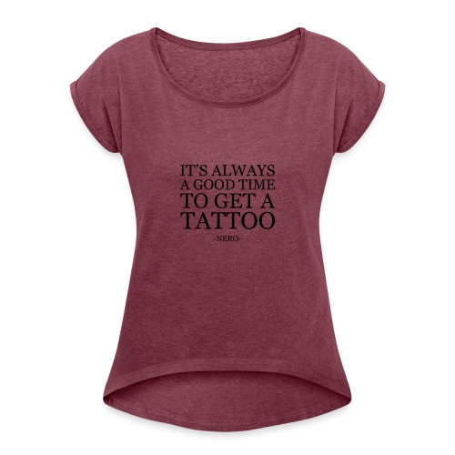 It's always a good time - Vrouwen T-shirt met opgerolde mouwen