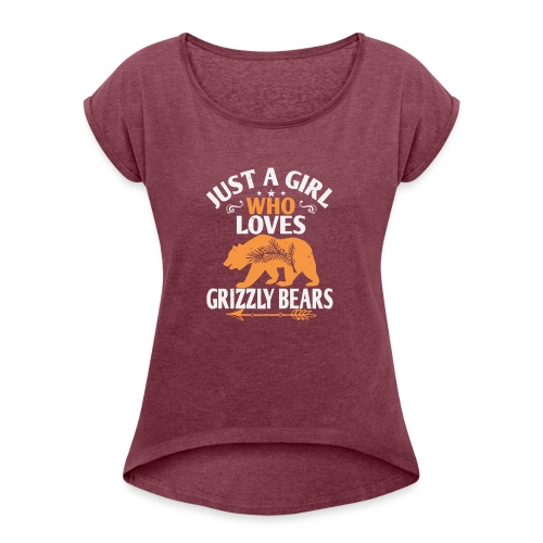 just a girl who loves Grizzly Bears - Vrouwen T-shirt met opgerolde mouwen