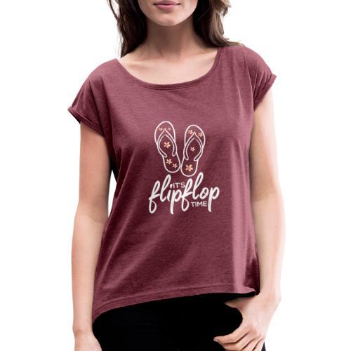 Flip Flop - Frauen T-Shirt mit gerollten Ärmeln