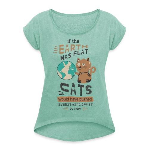 IF THE EARTH WAS FLAT - T-skjorte med rulleermer for kvinner