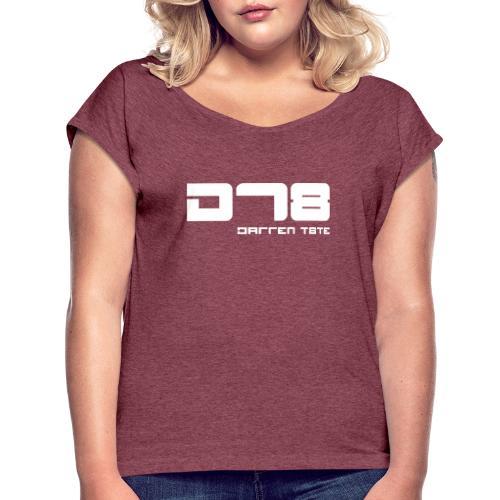 DT8 Project - Women's T-Shirt with rolled up sleeves