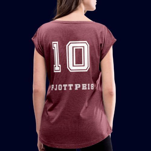 10 Fjottpeis - T-skjorte med rulleermer for kvinner