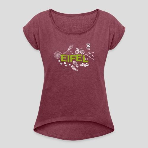 Eifelspuren - weiß - Frauen T-Shirt mit gerollten Ärmeln