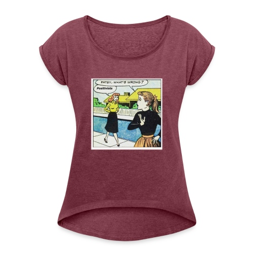 Positivists - Women's T-Shirt with rolled up sleeves