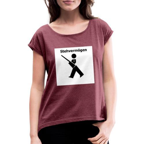 Stehvermoegen neu - Frauen T-Shirt mit gerollten Ärmeln