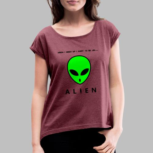 Alien - Women's T-Shirt with rolled up sleeves