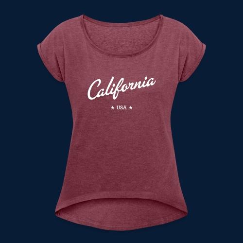 California - Frauen T-Shirt mit gerollten Ärmeln