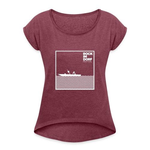 Rock im Dorf Festival 2019 Merch Kollektion - Frauen T-Shirt mit gerollten Ärmeln