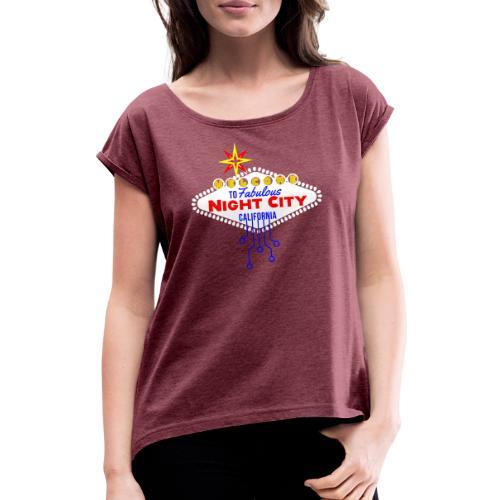 Cyber Punk Night City 2077 - Frauen T-Shirt mit gerollten Ärmeln