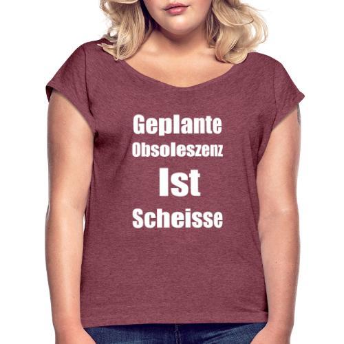 Obsoleszenz Weiss Schwarz - Frauen T-Shirt mit gerollten Ärmeln