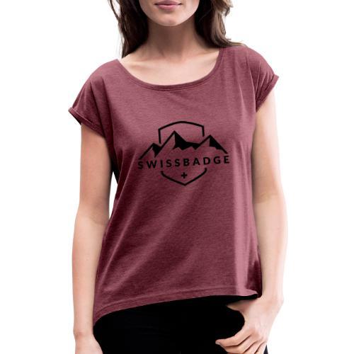 Swissbadge - Frauen T-Shirt mit gerollten Ärmeln