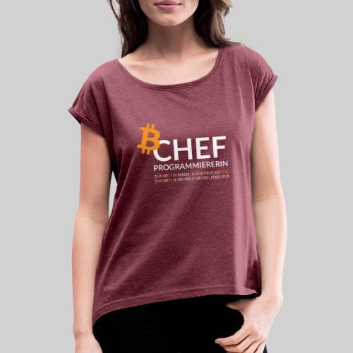 Chefprogrammiererin Dark - Frauen T-Shirt mit gerollten Ärmeln
