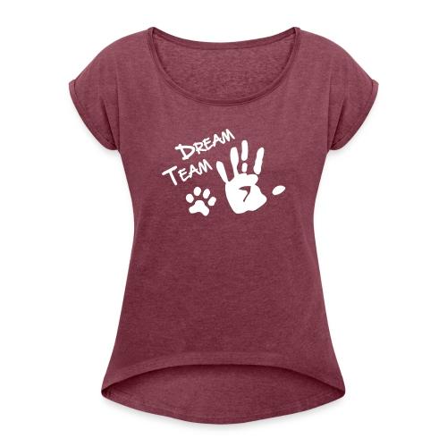 Vorschau: Dream Team Hand Hundpfote - Frauen T-Shirt mit gerollten Ärmeln