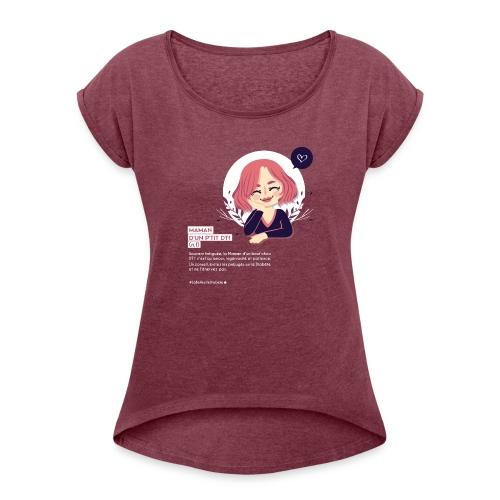 Maman d'un enfant diabétique - T-shirt à manches retroussées Femme
