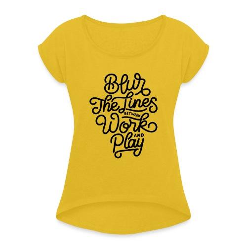 Blur the lines between work and play. - T-shirt à manches retroussées Femme