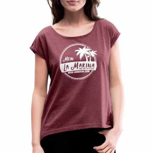 Mein La Marina und San Fulgencio / weiss - Frauen T-Shirt mit gerollten Ärmeln