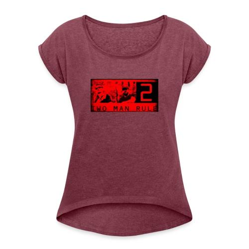 unbenannt 8 2 vek kopie Kopie 2 - Frauen T-Shirt mit gerollten Ärmeln