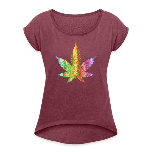 Cannabis - Frauen T-Shirt mit gerollten Ärmeln