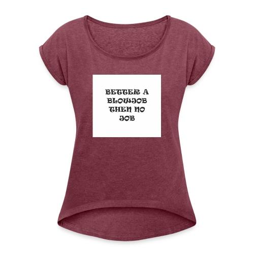 YOLO shirt - Vrouwen T-shirt met opgerolde mouwen