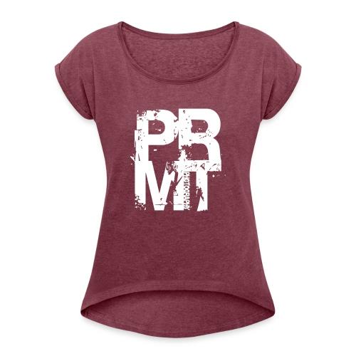 Pyromatic Shirt - Frauen T-Shirt mit gerollten Ärmeln