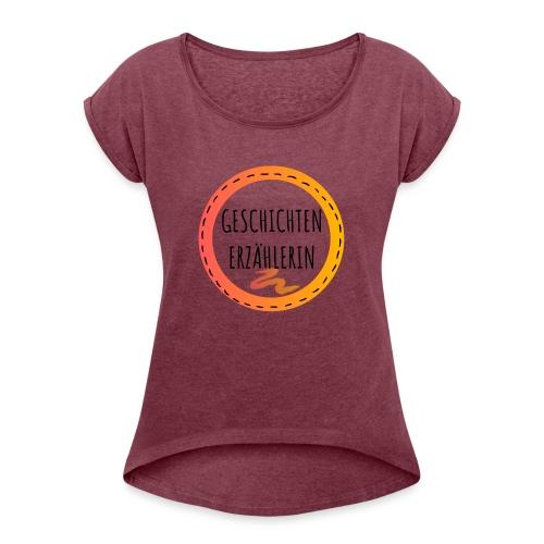GESCHICHTENERZAE HLERIN black - Frauen T-Shirt mit gerollten Ärmeln