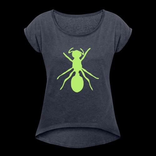 Toxic Ant - Frauen T-Shirt mit gerollten Ärmeln