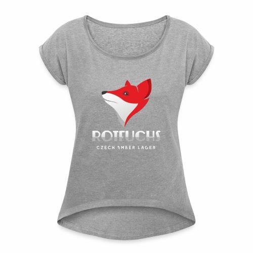 HBH RotFuchs1 - Frauen T-Shirt mit gerollten Ärmeln