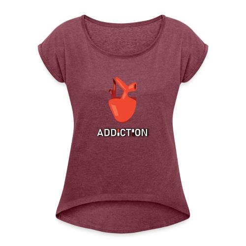 Addiction - Heart - T-shirt med upprullade ärmar dam