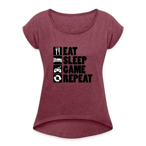 Eat Sleep Game Repeat - Dame T-shirt med rulleærmer