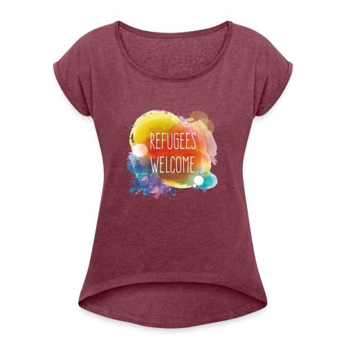 Refugees Welcome - Camiseta con manga enrollada mujer