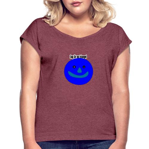 Jag är en triangel meme - T-shirt med upprullade ärmar dam