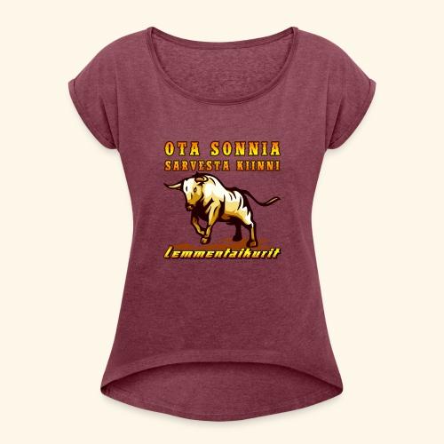 Lemmentaikurit - Sonni - Naisten T-paita, jossa rullatut hihat