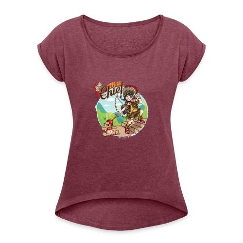 MissChief - You Didn't See That One Coming - Vrouwen T-shirt met opgerolde mouwen