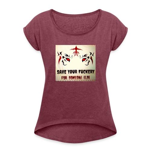 NO TIME FOR BS - Vrouwen T-shirt met opgerolde mouwen
