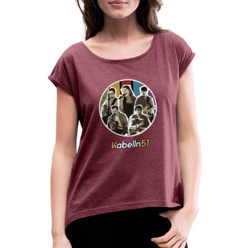 Band - Frauen T-Shirt mit gerollten Ärmeln
