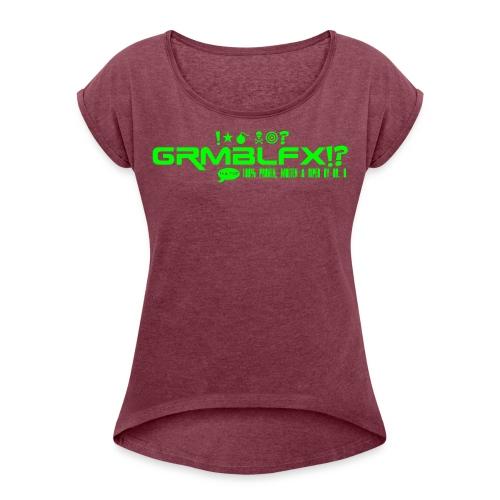 GRMBLFX Logo Motiv 01 - Frauen T-Shirt mit gerollten Ärmeln