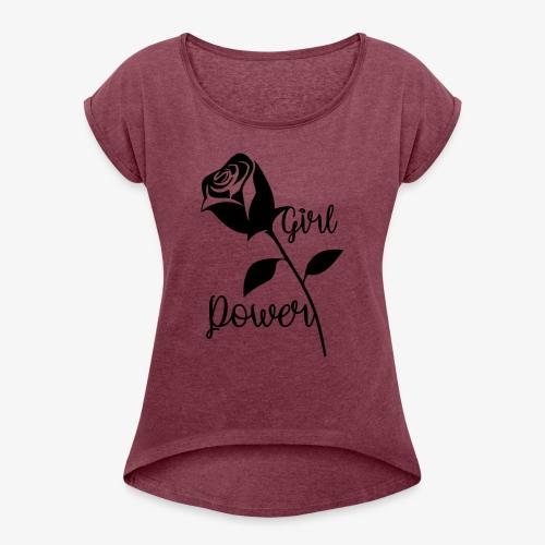 GirlPower - Frauen T-Shirt mit gerollten Ärmeln