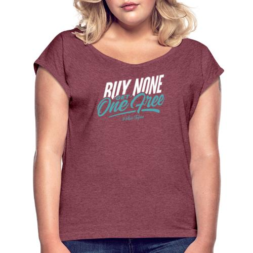 BNGOF - Women's T-Shirt with rolled up sleeves