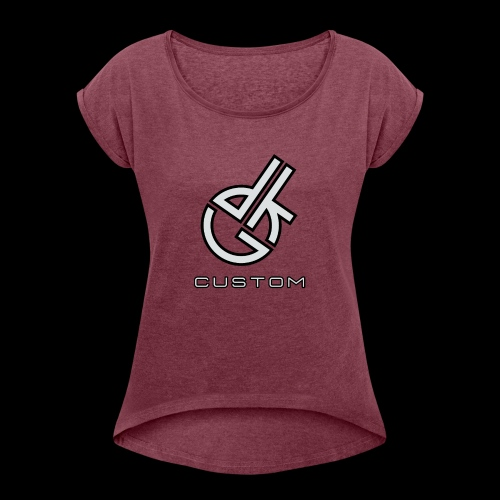 DKG Custom - Women's T-Shirt with rolled up sleeves