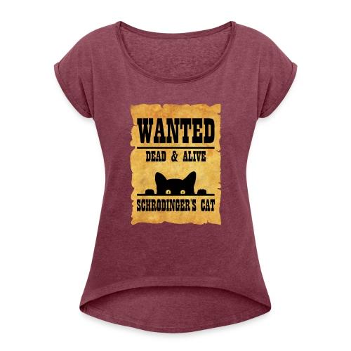 Gato de Schrodinger - Camiseta con manga enrollada mujer